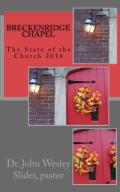 Breckenridge Chapel 2016 Report